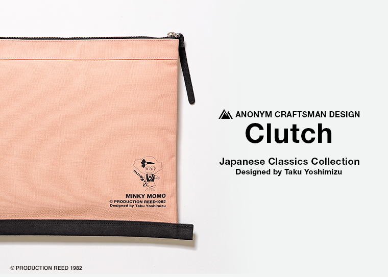 ANONYM CRAFTSMAN DESIGN Clutch × Japanese Classics