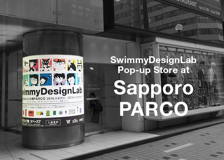 SwimmyDesignLab Popup store at Sapporo PARCO