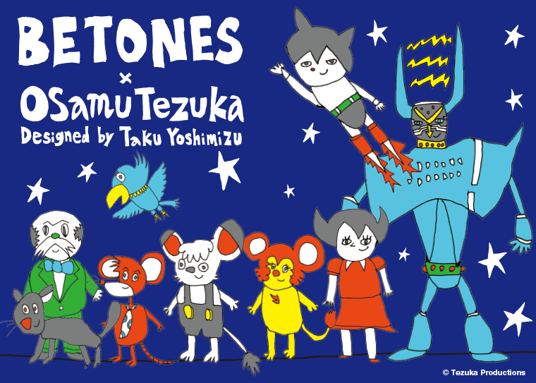 OSAMU TEZUKA × BETONES Designed by TakuYoshimizu