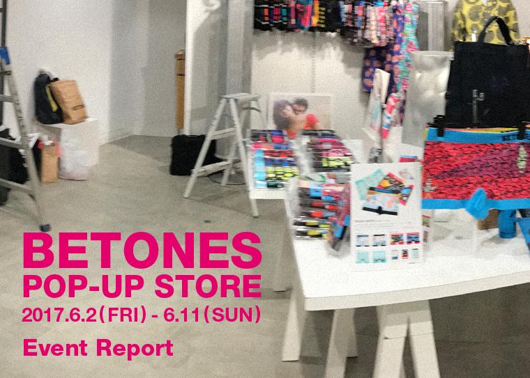 BETONES Pop-up Store in 渋谷LoFtレポート!
