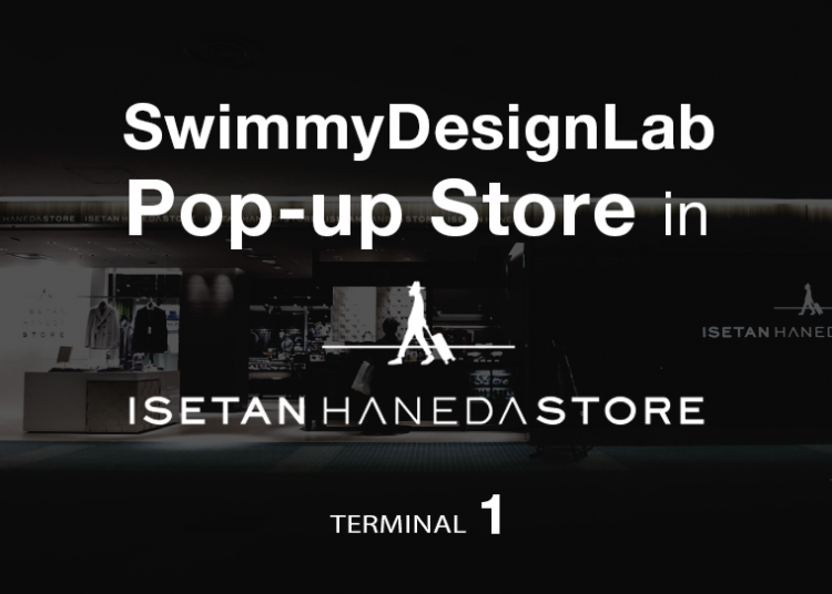 SwimmyDesignLab Pop-up store in 伊勢丹羽田ストア ターミナル2
