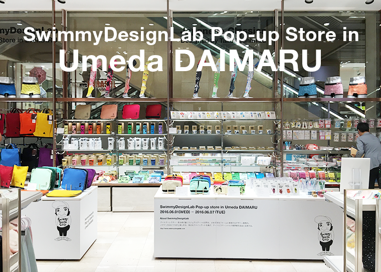 SwimmyDesignLab Popup-shop in 大丸梅田店