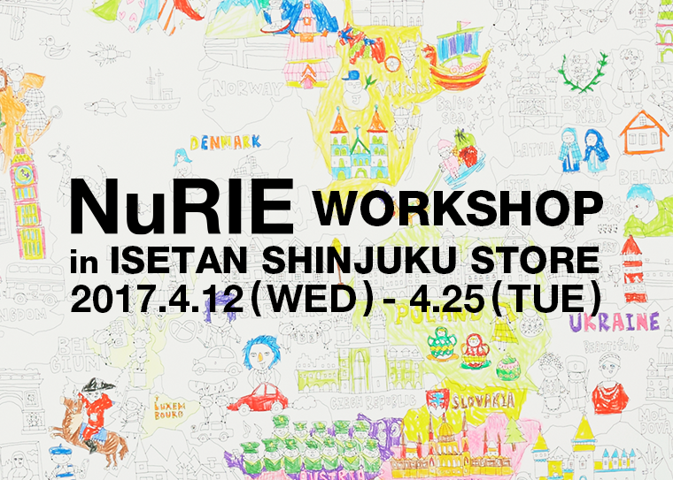 NuRIE Work Shop in ISETAN Shinjuku