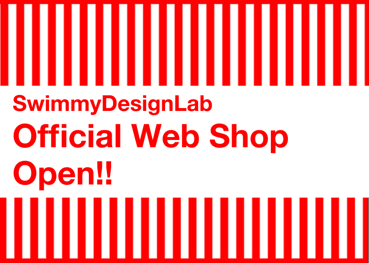 SwimmyDesignLab Official web shopオープン!!